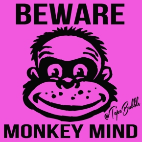 This Is Your Brain On Monkey Mind: The 30 DayChallenge